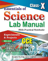 Class X + Essentials of Science Lab Manual CCE EDITION CLASS-X (With Practical Notebook) + Dhanpatrai Books
